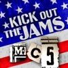 Kick Out the Jams, MC5