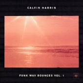 Funk Wav Bounces Vol. 1, Calvin Harris