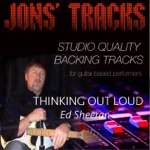 Thinking Out Loud (Instrumental Backing Track) [In the Style of Ed Sheeran] [Minus Guitar] - Single
