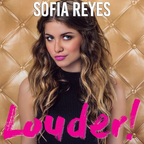 Sofía Reyes - Louder! (2017) [iTunes Plus M4A ACC]