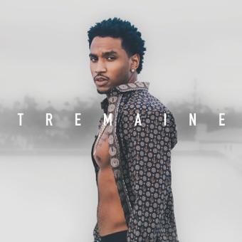 Tremaine The Album – Trey Songz