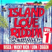 ISLAND LOVE RIDDIM -STREET REBEL- VOL.1 - EP