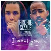 I Want You (feat. Zimous & DJ Kakah)