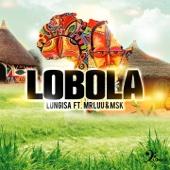 Lobola (feat. Mr Luu & MSK)