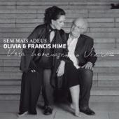 Sem Mais Adeus - Olivia Hime & Francis Hime