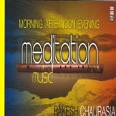 Morning, Afternoon & Evenin g Meditation Music