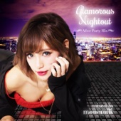 Glamorous Nightout -After Party Mix- mixed by monemilk