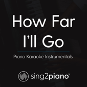 How Far I'll Go (Piano Karaoke Instrumentals) - EP