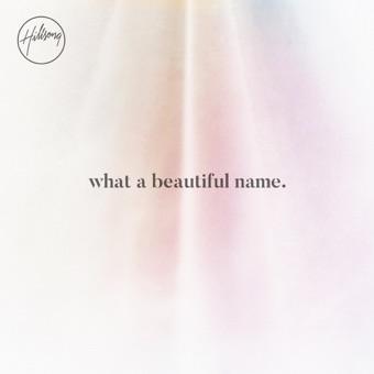 What a Beautiful Name – EP – Hillsong Worship