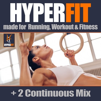 Hyperfit Made for Running, Workout & Fitness (+2 Continuous Mix) – Various Artists