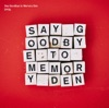 Buy Say Goodbye to Memory Den by DYGL on iTunes (獨立流行樂)