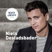 Speeltijd (Niels & Wiels Editie) - Niels Destadsbader