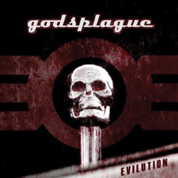 Evilution | Godsplague