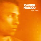 Für Dich - Xavier Naidoo