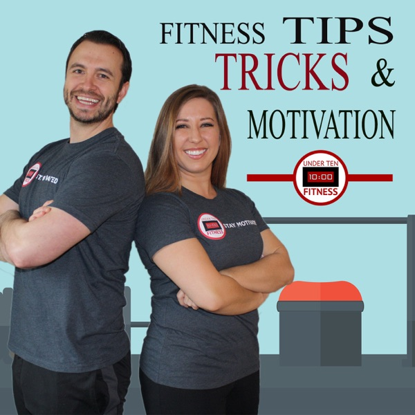 Under Ten Fitness | Health and Fitness | Diet & Exercise