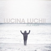 Fly High Lucina Luchii