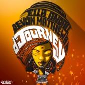 D'Journey (Make It) - Ella Andall & Devon Matthews