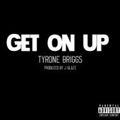 Tyrone Briggs - Get on Up обложка