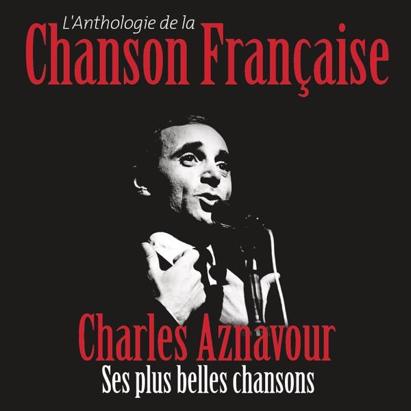Anthologie de la chanson française | Charles Aznavour