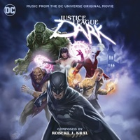 Justice League Dark - Official Soundtrack