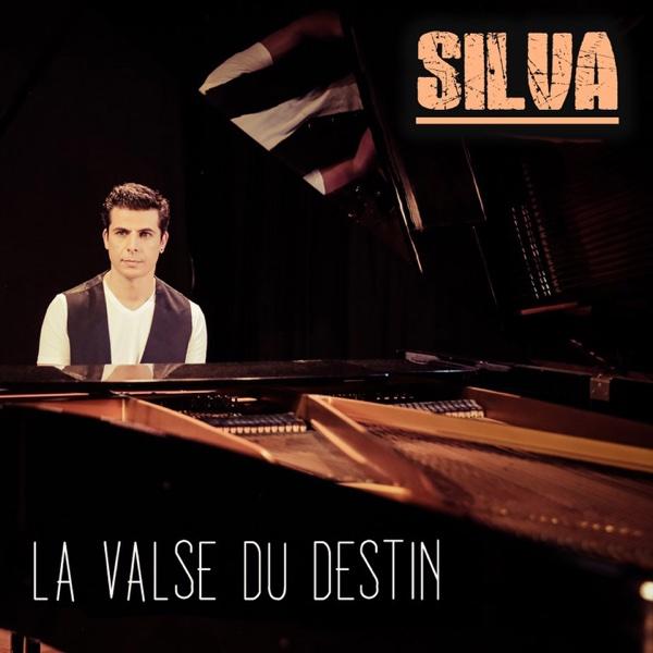 La valse du destin (Remix) - Single | Silva