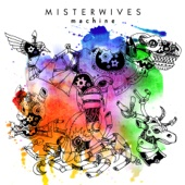 Machine - MisterWives Cover Art
