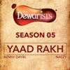 Yaad Rakh feat Dub Sharma Rajendra Acharya The Dewarists Season 5 Single