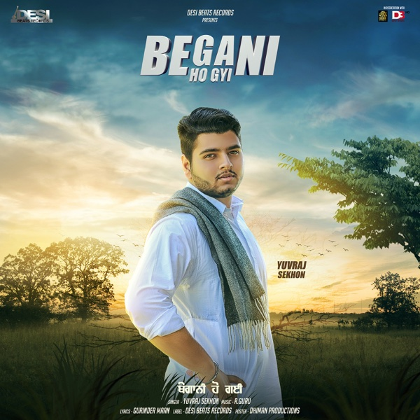 Begani Ho Gyi - Single | Yuvraj Sekhon
