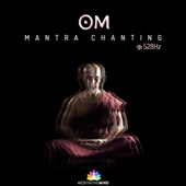 Om Mantra Chanting @528hz