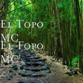 El Topo MC