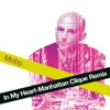 In My Heart (Manhattan Clique Remix) - Single, Moby