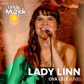 Lady Linn - Oya-Lélé (Live Uit Liefde Voor Muziek) artwork
