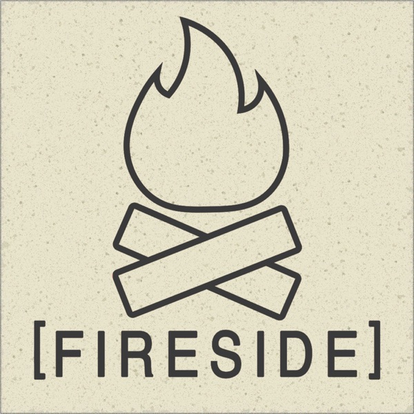 The Fireside Podcast