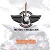 Yackety Yack - Single, Music Makers