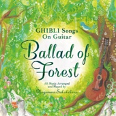 Ballad of Forest - GHIBLI Songs on Guitar