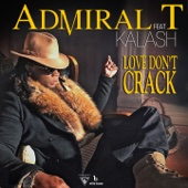 Love Don't Crack (feat. Kalash)
