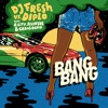 Bang Bang feat R City Selah Sue Craig David Single