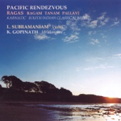 Pacific Rendezvous (Karnatic South Indian Classical Music)