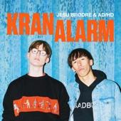 Jesu Brødre & ADHD - KranAlarm artwork