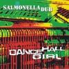 Dancehall Girl - Single, Salmonella Dub