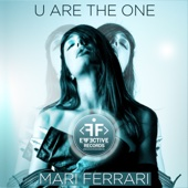 U Are the One - Mari Ferrari