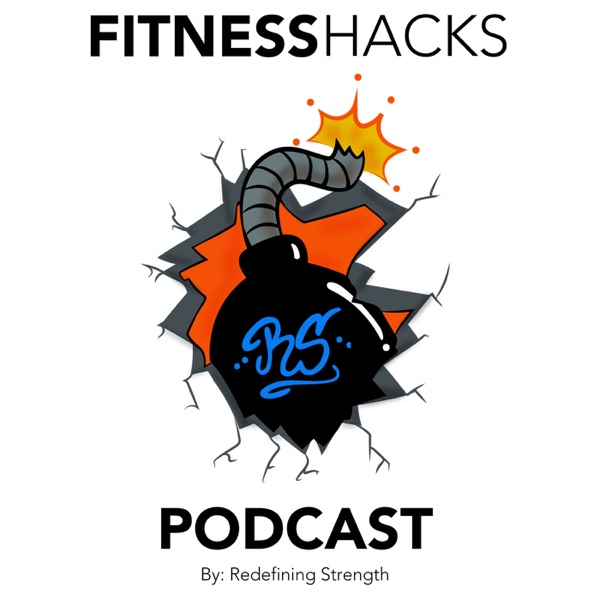 The Fitness Hacks Podcast