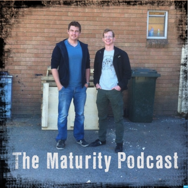 The Maturity Podcast