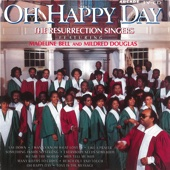 Oh Happy Day - The Resurrection Singers