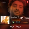 Arijit Singh Party Songs EP