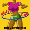 Autoerotique & Diplo - Waist Time