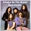 Smoke On the Water, Deep Purple