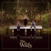 The Waifs - Ironbark artwork