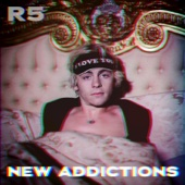 New Addictions - EP - R5 Cover Art