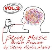 Study Music Brain Power, Vol. 2